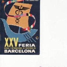 Postales: XXV FERIA OFICIAL E INTERNACIONAL DE MUESTRAS DE BARCELONA.. Lote 20658297
