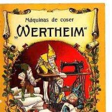 Postales: POSTAL PUBLICITARIA MAQUINA DE COSER WERTHEIM CASI UN SIGLO.... Lote 11264126