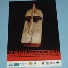 Postales: CARTEL EXPOSICION LA MISSIO DAKAR - DJIBOUTI. Lote 15405922