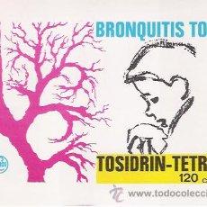 Postales: ANTIGUA POSTAL CON PUBLICIDAD FARMACEUTICA, TOSIDRIN - TETRA 120 C.C., LABORATORIOS FARDI.. Lote 27109954