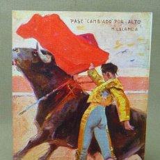 Postales: POSTAL, CAMBIADO POR ALTO, LALANDA, EL ENCANTO, RUANO LLOPIS, EDICIONES VICTORIA, TOREROS CELEBRES, . Lote 21498444