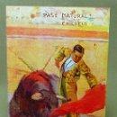 Postales: POSTAL, PASE NATURAL, CHICUELO, EL ENCANTO, RUANO LLOPIS, EDICIONES VICTORIA, TOREROS CELEBRES, Nº 1. Lote 21498525