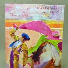 Postales: POSTAL, UNA REBOLERA, GALLO, EL ENCANTO, RUANO LLOPIS, EDICIONES VICTORIA, TOREROS CELEBRES, Nº 1130. Lote 21498554