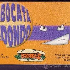 Postales: POSTAL PUBLICITARIA DE EL BOCATA REDONDO EN PLASENCIA - CACERES. Lote 22375510
