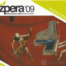 Postales: POSTAL JAZZPERA 09-FESTIVAL DE JAZZ CATALA BAIX EMPORDÀ-LA PERA 2009. Lote 23839119
