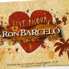 Postales: RON BARCELÓ VIVE AHORA NUEVA SIN CIRCULAR. Lote 26104049