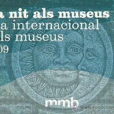 Postales: POSTAL PUBLICITARIA LA NIT ALS MUSEUS 2009. Lote 27298517