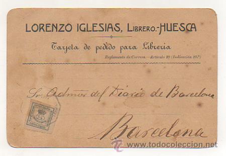 LORENZO IGLESIAS, LIBRERO. HUESCA. (REVERSO IMPRESO). CIRCULADA EN 1909. PARA PEDIDO LIBRERIA. (Postales - Postales Temáticas - Publicitarias)
