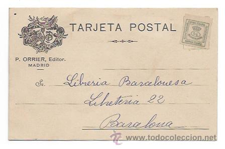 P. ORRIER, EDITOR. MADRID. (ENVIADA A LA LIBRERIA BARCELONESA. OFERTA DE LIBROS.) (Postales - Postales Temáticas - Publicitarias)