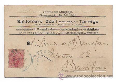 LIBRERÍA GÜELL. BALDOMERO GÜELL. TÁRREGA. CIRCULADA EN 1912. ENVIADA AL DIARIO DE BARCELONA. (Postales - Postales Temáticas - Publicitarias)