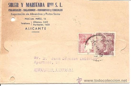 SOLER Y MARUENDA Hº S.L. - COLONIALES, SALAZONES, CONSERVAS Y CEREALES - ALICANTE - CIRCULADA 1947 (Postales - Postales Temáticas - Publicitarias)