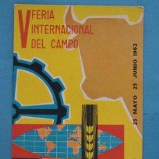 Postales: POSTAL AÑO 1962. SINDICATO VERTICAL DNS. FERIA INTERNACIONAL DEL CAMPO DE MADRID. 1167. . Lote 35647285