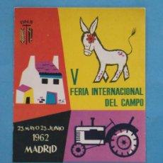 Postales: POSTAL AÑO 1962. SINDICATO VERTICAL DNS. FERIA INTERNACIONAL DEL CAMPO DE MADRID. 1169. . Lote 35647292