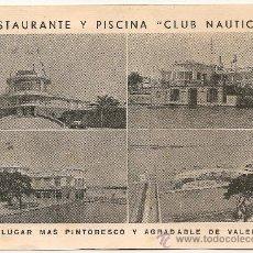 Postales: VALENCIA - RESTAURANTE PISCINA CLUB NAUTICO - PUBLICIDAD ANTIGUA. Lote 36521513