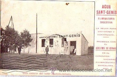 TARJETA POSTAL BARCELONA, PUBLICITARIA, AGUAS SANT GENIS, VISTA EXTERIOR DEL TALLER DE EMBOTELLADO (Postales - Postales Temáticas - Publicitarias)