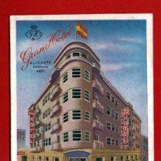 Postales: ANTIGUA POSTAL PUBLICITARIA: GRAN HOTEL DE ALICANTE - AÑOS '40 Ó '50 DEL SIGLO XX - BIEN CONSERVADA. Lote 36917917