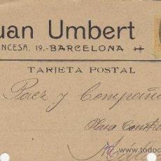 Postales: TARJETA POSTAL COMERCIAL PUBLICIDAD JUAN UMBERT BARCELONA - MALAGA 1920 Nº 271. Lote 38658703