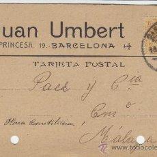 Postales: TARJETA POSTAL COMERCIAL PUBLICIDAD JUAN UMBERT BARCELONA - MALAGA 1920 Nº 271. Lote 38658705