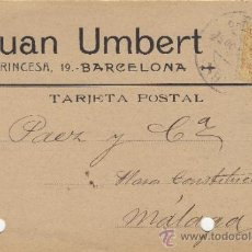 Postales: TARJETA POSTAL COMERCIAL PUBLICIDAD JUAN UMBERT BARCELONA - MALAGA 1920 Nº 271. Lote 38658706