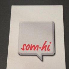 Postales: POSTAL PUBLICITARIA, SOM-HI , GENERALITAT DE CATALUNYA. Lote 39542825