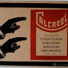 "Postales: POSTAL ORIGINAL ""CALCAROL: TUBERCULOSIS, RAQUITISMO..."" INCLUYE SELLO 1/4 CENTIMO DE PESETA . Lote 40524281"