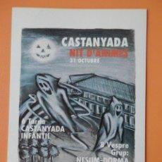 Postales: CASTANYADA. NIT D'ÀNIMES, 31 D'OCTUBRE - DIVERSOS AUTORS. Lote 40693750