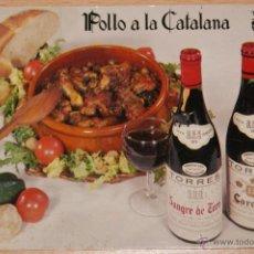 Postales: POSTAL GRANDES VINOS TORRES VILAFRANCA DEL PENEDES - ESPAÑA DESDE 1870 - RECETA POLLO A LA CATALANA. Lote 40899121