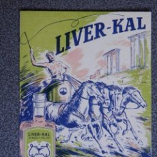 Postales: LIVER KAL HIGADO Y CALCIO POSTAL PUBLICITARIA ANTIGUA . Lote 41471122