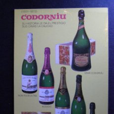 Postales: ANTIGUA POSTAL PUBLICITARIA - CODORNIU - SU HISTORIA LE DA PRESTIGIO, SUS CAVAS LA CALIDAD -. Lote 41580226