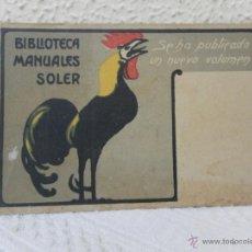 Postales: POSTAL. PUBLICIDAD. MANUALES SOLER. . Lote 41745807