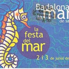Postales: POSTAL - PUBLICITARIA BADALONA LA MAR DE SALADA AÑO 2005 - REVERSO EN INTERIOR. Lote 42288228