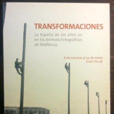 Postales: TARJETÓN 17,5 X 13 CM. TRANSFORMACIONES - FUNDACIÓN TELEFÓNICA. EXPOSICIÓN LA ESPAÑA DE LOS AÑOS 20.. Lote 42413836