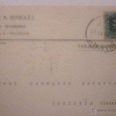 Postales: HIJOS DE A. GERBOLÉS. PINTORES, DECORADORES. VALLADOLID. CIRCULADA AÑO 1927. Lote 42919103