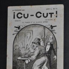 Postales: POSTAL PUBLICITARIA DEL PERIODICO CU-CUT. ED. 20 FEBRER 1902. SIN CIRCULAR. Lote 43397067