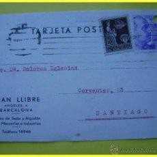 Postales: TARJETA POSTAL COMERCIAL 1940, CINTAS DE SEDA JUAN LLIBRE, BARCELONA-SANTIAGO. 2 SELLOS 20 + 5 CTS. Lote 45132625
