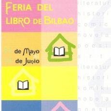 Postales: POSTAL, BILBOKO LIBURU AZOKA-FERIA DEL LIBRO BILBAO, POSTAL FREE. Lote 45196915