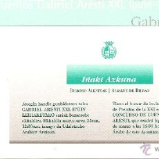 Postales: TARJETA TIPO POSTAL, INVITACIÓN A XVI ENTREGA PREMIOS GABRIEL ARESTI, BILBAO. Lote 45219345