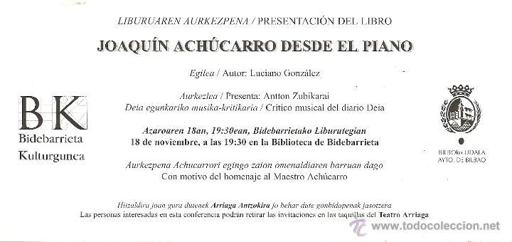 Tarjeta Tipo Postal Presentación Libro Joaquín Achúcarro Desde El Piano De Luciano Gonzalez Bilbao