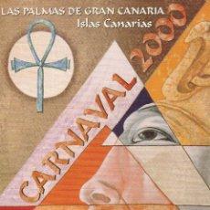 Postales: Nº 12316 POSTAL PUBLICIDAD CARNAVAL 2000 LAS PALMAS DE GRAN CANARIA. Lote 45764606
