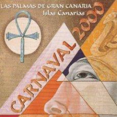 Postales: Nº 12318 POSTAL PUBLICIDAD CARNAVAL 2000 LAS PALMAS DE GRAN CANARIA. Lote 45764616