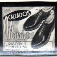 Postales: POSTAL PUBLICITARIA,AÑOS 60,CALZADOS MANCHEÑO,LUS FIJA DE LOS CINES,MUY RARA. Lote 128290987