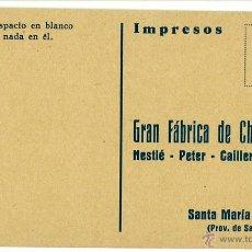 Postales: POSTAL PUBLICITARIA CHOCOLATES NESTLE PETER CAILLER KOHLER SANTA MARIA DE CAYON (SANTANDER) AÑOS 30. Lote 47973520