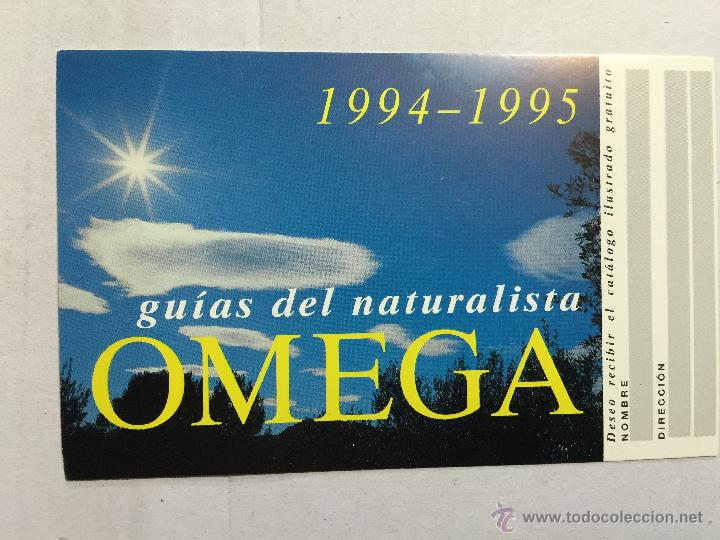 POSTAL PROMOCIONAL OMEGA, GUIAS DEL NATURALISTA. 1994-1995 MIDE 9X15 CM (Postales - Postales Temáticas - Publicitarias)
