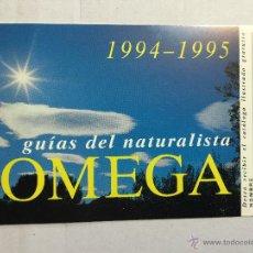 Postales: POSTAL PROMOCIONAL OMEGA, GUIAS DEL NATURALISTA. 1994-1995 MIDE 9X15 CM . Lote 48744908