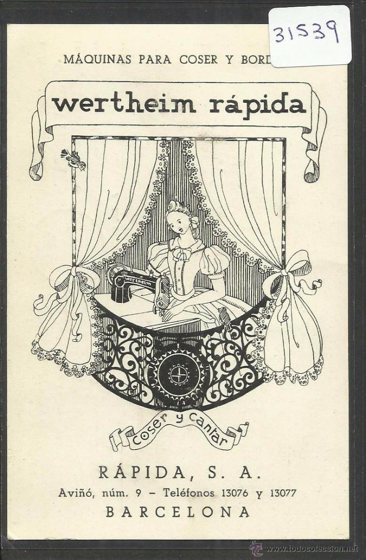 MAQUINAS DE COSER Y BORDAR - WERTHEIM RAPIDA - COSER Y CANTAR - POSTAL PUBLICITARIA - (31539) (Postales - Postales Temáticas - Publicitarias)