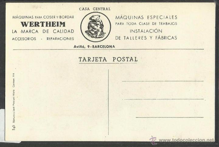 Postales: MAQUINAS DE COSER Y BORDAR - WERTHEIM RAPIDA - COSER Y CANTAR - POSTAL PUBLICITARIA - (31539) - Foto 2 - 48923750