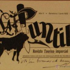 Postales: LA PUNTILLA REVISTA TAURINA - ILUSTRADA CIRCULADA Y DORSO DIVIDIDO. Lote 49515382