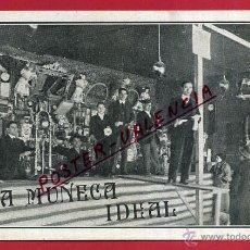 Postales: POSTAL PUBLICIDAD , LA MUÑECA IDEAL , REVERSO SIN PARTIR , ORIGINAL , P81798. Lote 49591316