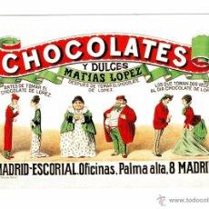 Postales: POSTAL CHOCOLATES Y DULCES MATÍAS LÓPEZ. Lote 51124256