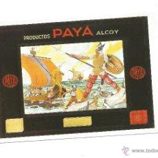 Postales: PRODUCTOS PAYÁ, ALCOY. Lote 51527613